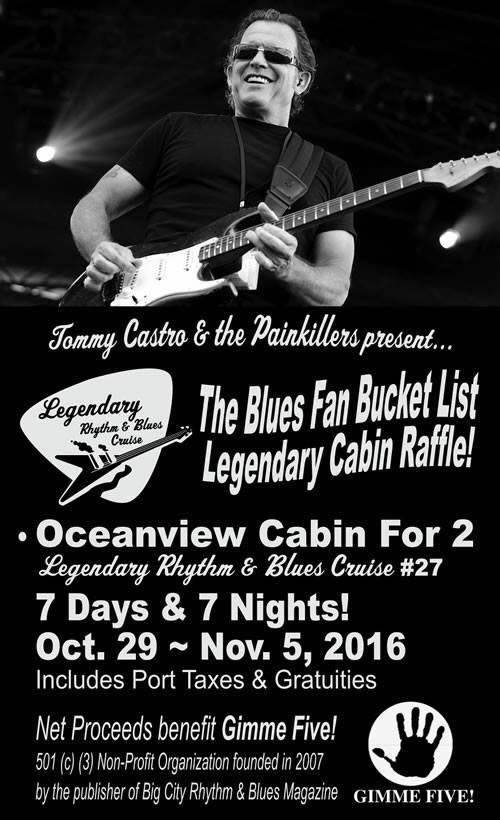 Tommy Castro's Blues Fan Bucket List Raffle is SOLD OUT!